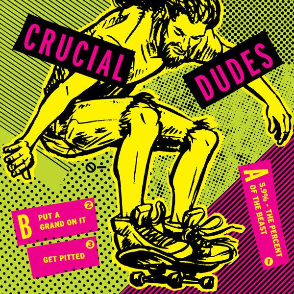 Crucial Dudes