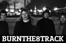 Burn The 8 Track