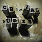 Crucial Dudes - 61 Penn